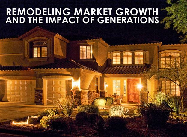 REMODELING MARKET GROWTH AND THE IMPACT OF GENERATIONS