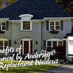 4 Benefits of Renewal by Andersen® Replacement Windows