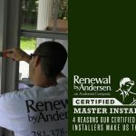 4 Reasons Our Certified Master Installers Make Us the Best